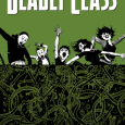Like the '80s high school milieu it is set in, Deadly Class is a brutal heartbreaking read that will be an essential part of any comic fan's library.