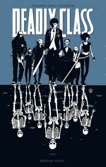 Deadly Class, Vol. 1 (courtesy of Image Comics)