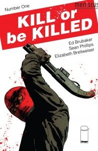 Kill or be Killed Vol. 1 (courtesy of Image Comics)